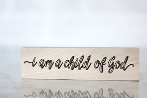 I am a Child of God | Nightstand decor