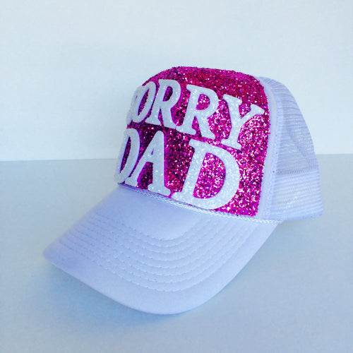 Gitter Hat - Sorry Dad Baseball Cap - Hot Pink Sparkly Snapback Hat