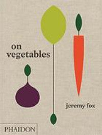 On Vegetables cookbook by Jeremy Fox