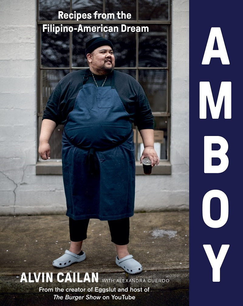 Amboy: Recipes from the Filipino-American Dream