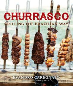 Churrasco: Grilling the Brazilian Way