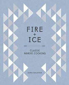 Fire and Ice - Nordic Cooking
