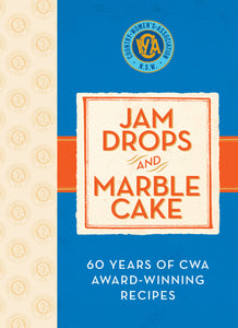 Jam Drops and Marble Cake - CWA Cookbook