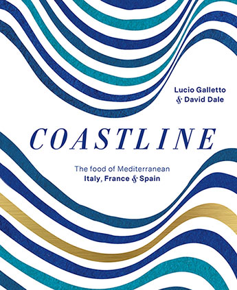 Coastline - The food of Mediterranean Spain, France & Italy