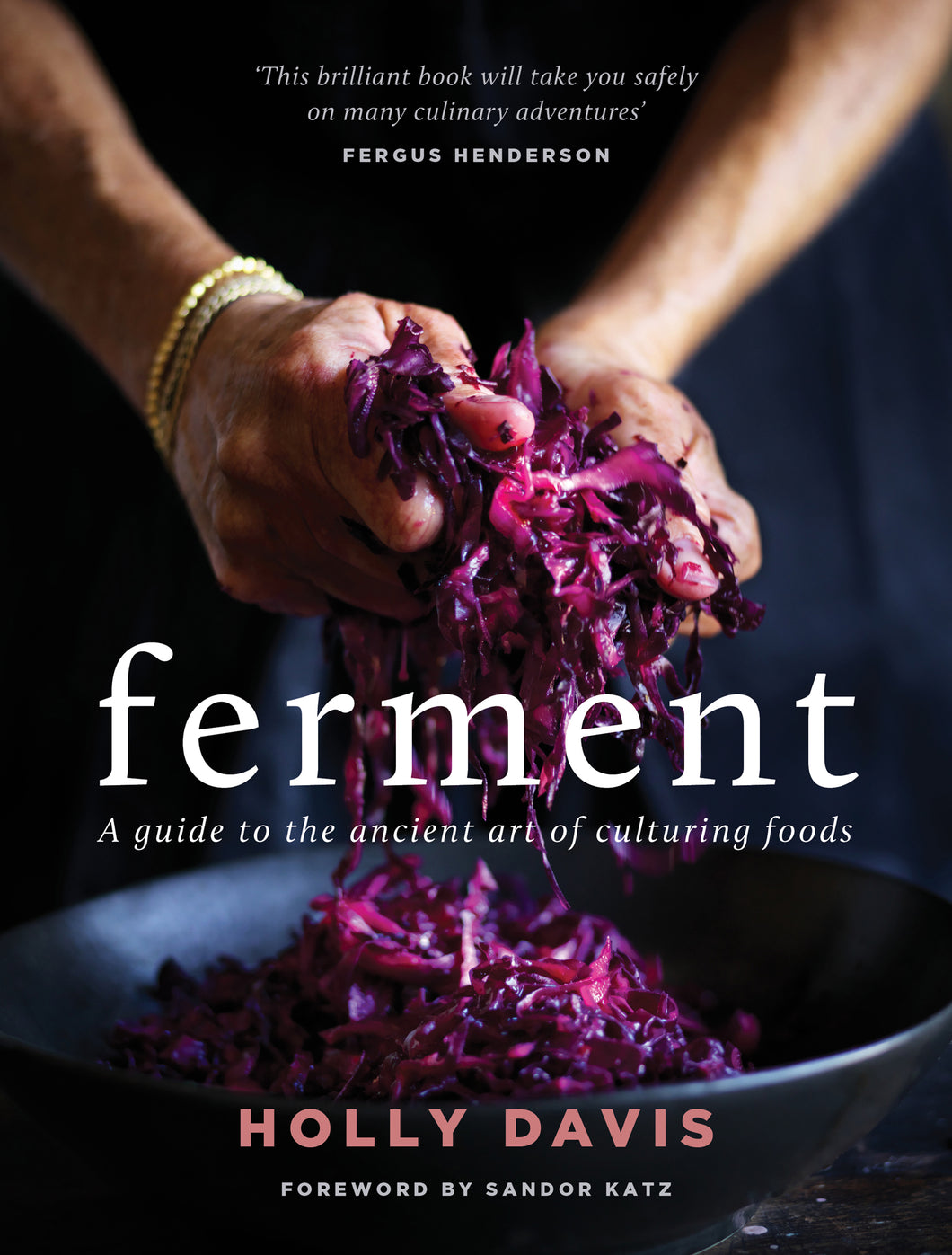 Ferment - A cookbook guide to fermentation