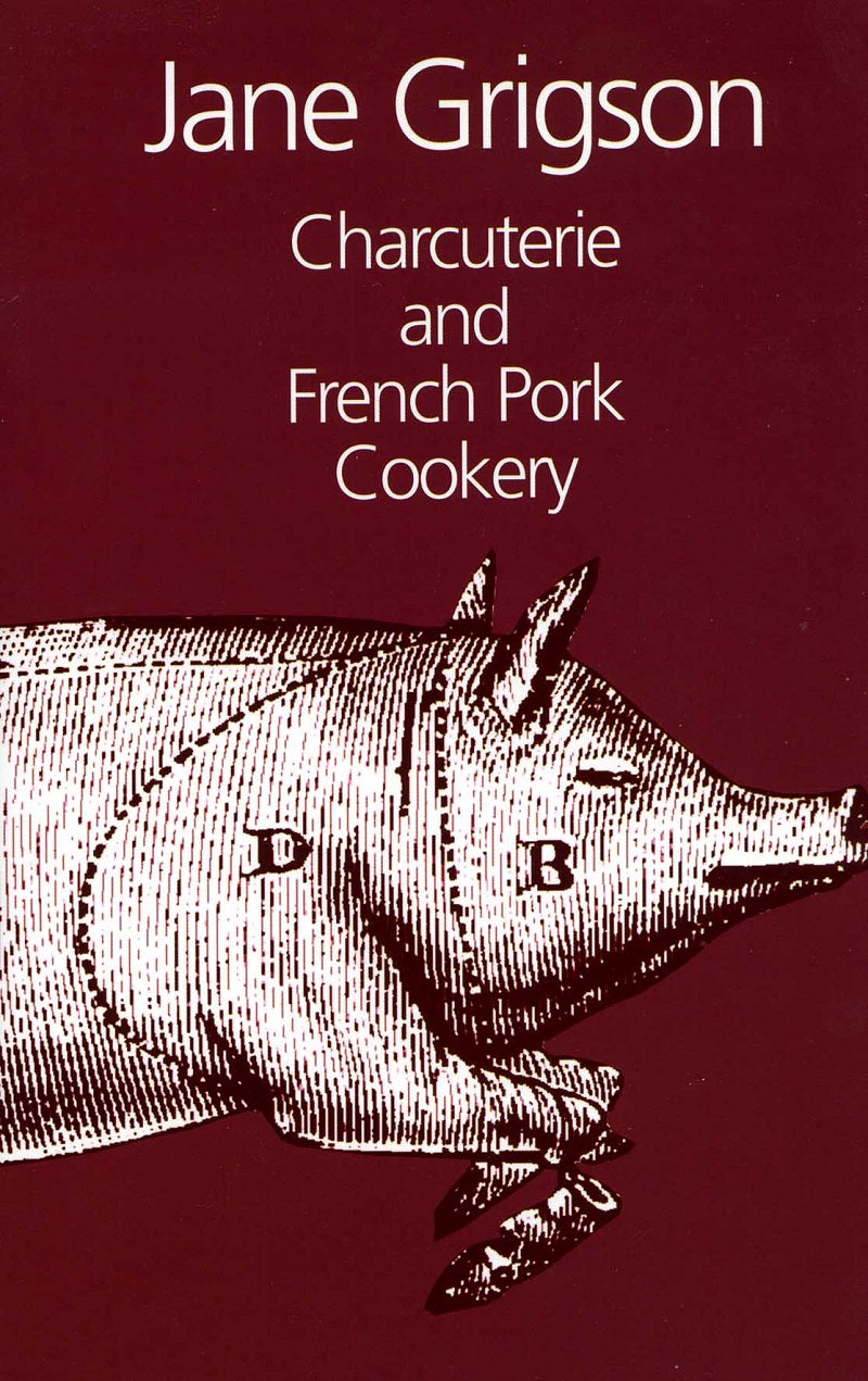 Charcuterie & French Pork Cookery Cookbook