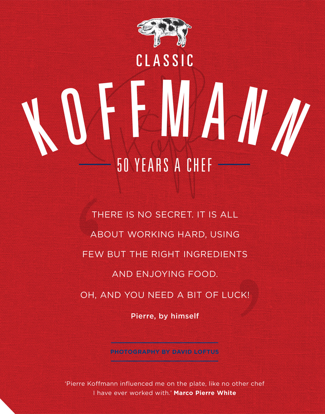 Classic Koffmann - French Cooking Cookbook