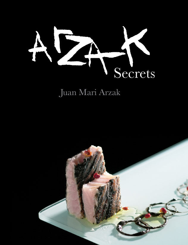 Arzak Secrets Cookbook