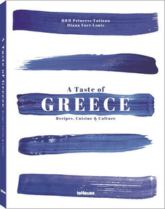 Taste of Greece: Recipes, Cuisine and Culture