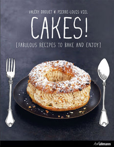 Cakes!: Fabulous Recipes to Bake and Enjoy