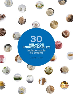 30 Indispensible Ice Creams