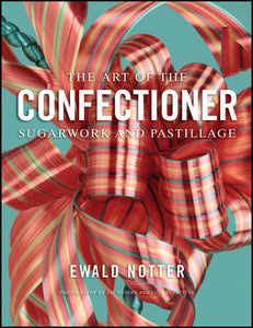 The Art of the Confectioner