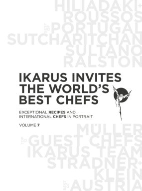 Ikarus Invites The World's Best Chefs - Volume 7