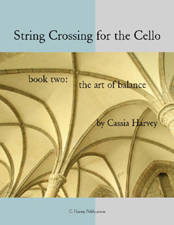 String Crossing for the Cello, Book Two: The Art of Balance - PDF Download