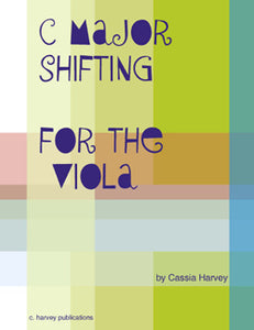 C Major Shifting for the Viola: Improve your grasp of viola positions.