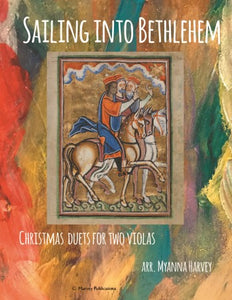 Sailing Into Bethlehem: Christmas Duets for Two Violas - PDF Download