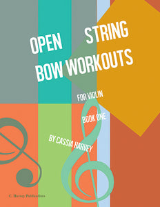 Open String Bow Workouts for Violin, Book One - PDF Download