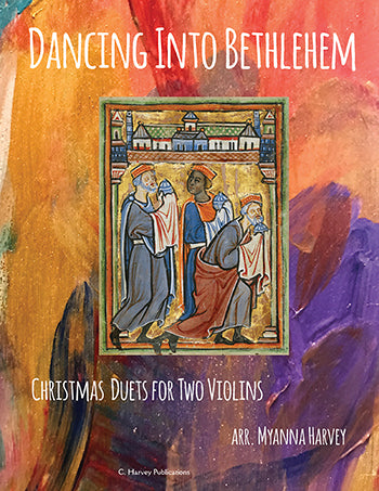 Dancing Into Bethlehem: Christmas Duets for Two Violins - PDF Download