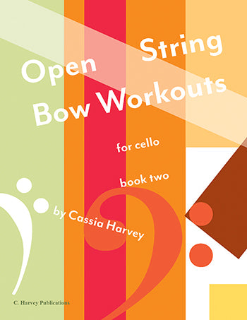 Open String Bow Workouts for Cello, Book Two - PDF download
