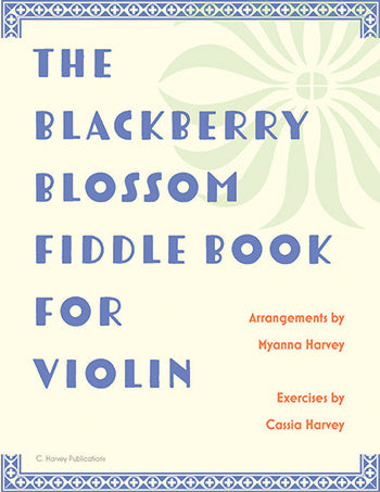 The Blackberry Blossom Fiddle Book for Violin - PDF Download