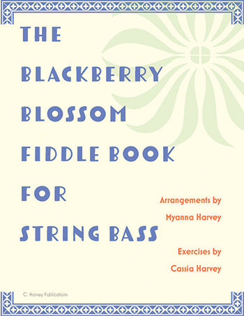 The Blackberry Blossom Fiddle Book for String Bass - PDF Download