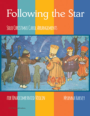 Following the Star - Solo Christmas Carol Arrangements for Unaccompanied Violin - PDF Download