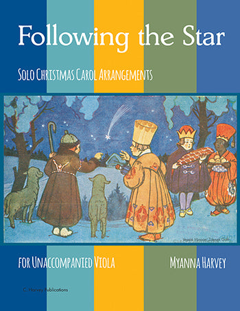 Following the Star - Solo Christmas Carol Arrangements for Unaccompanied Viola - PDF Download