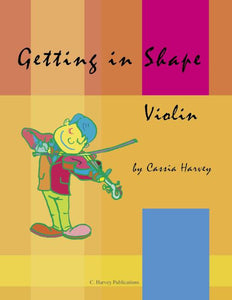 Getting in Shape for Violin: a string class method that can also be played in private study.