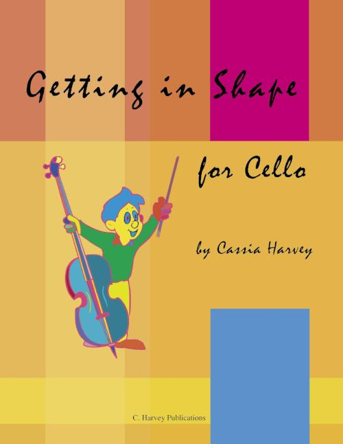 Getting in Shape for Cello: a string class method that can also be played in private study.