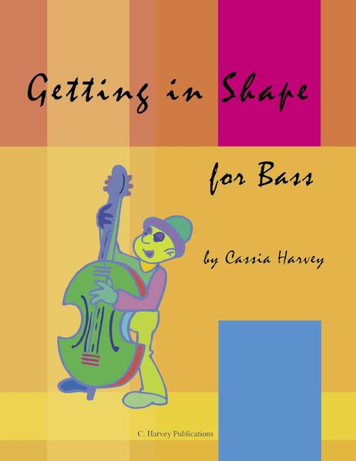 Getting in Shape for Bass: a string class method that can also be played in private study.