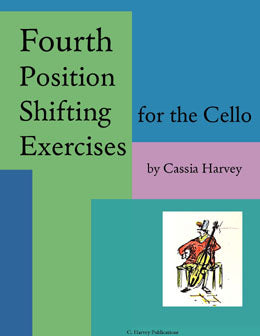 Fourth Position Shifting Exercises for the Cello: Improve your cello positions.