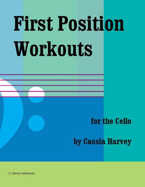 First Position Workouts for the Cello: get faster fingers and better bowing on the cello.
