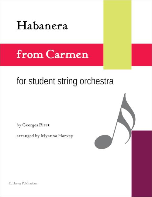Habanera from Carmen for Student String Orchestra