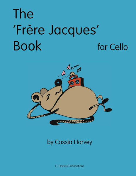 "The ""Frere Jacques"" Book for Cello - PDF Download"