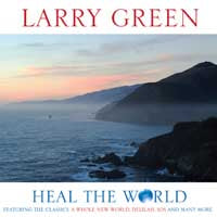 Larry Green - Heal The World
