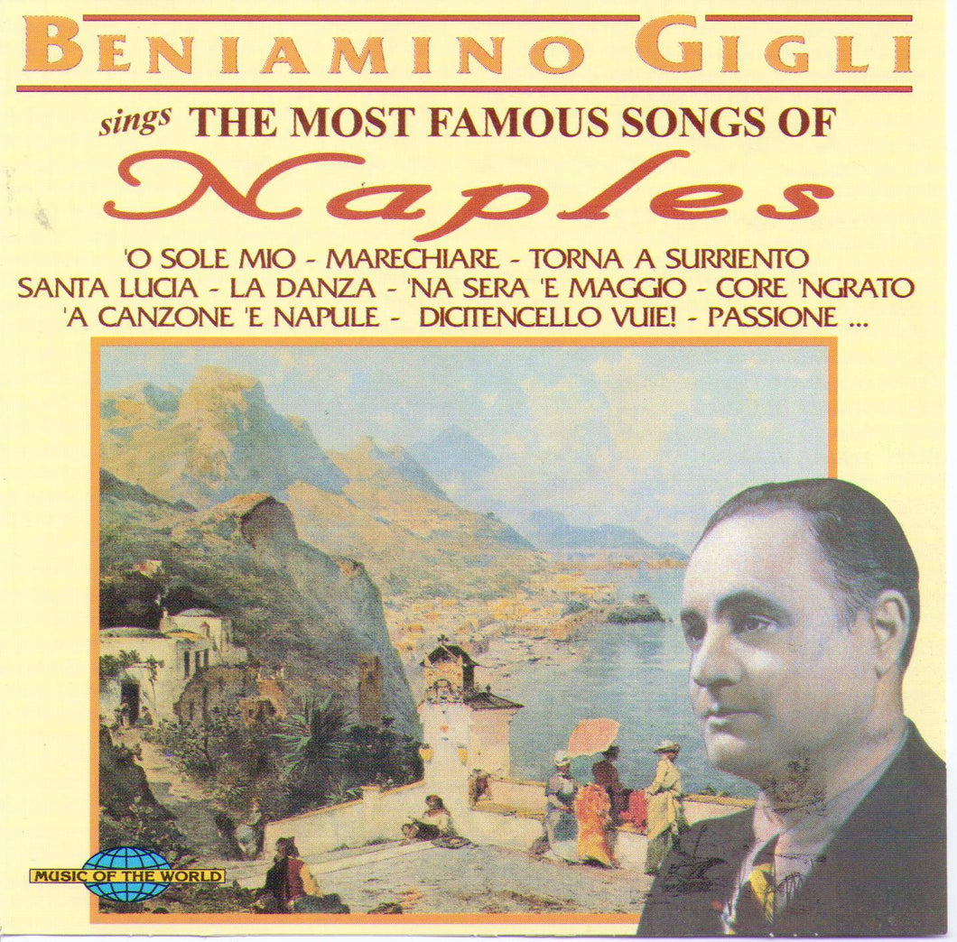 BENIAMINO GIGLI - sings The Most Famous Songs of Naples - CD 12549