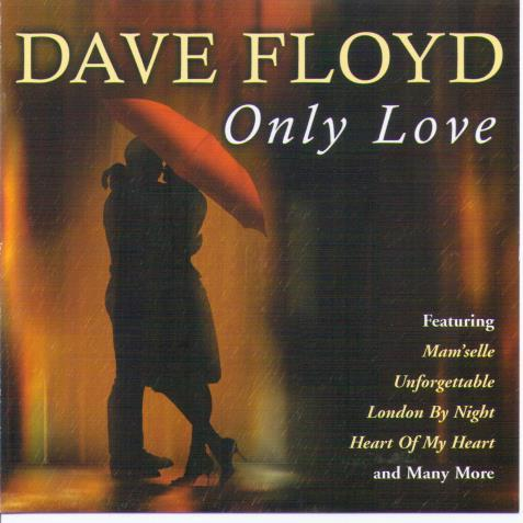 DAVE FLOYD 'Only Love' CDTS 218