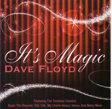 "DAVE FLOYD ""It's Magic"" CDTS 207"