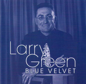 LARRY GREEN 'Blue Velvet' CDTS 111