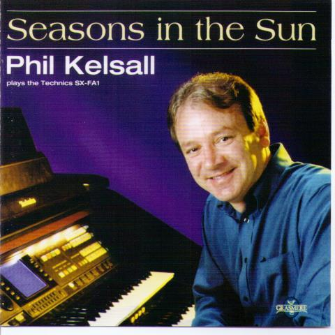 PHIL KELSALL 'Seasons in the Sun' GRCD 110