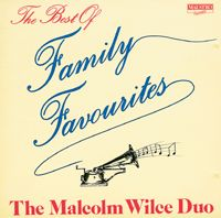 Malcolm Wilce Duo - Best Of Family Favourites