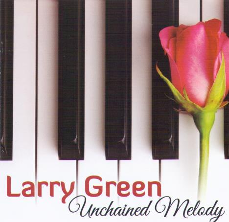 LARRY GREEN 'Unchained melody' CDTS 214