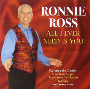 "RONNIE ROSS ""All I Ever Need Is You"" - CDTS 195"