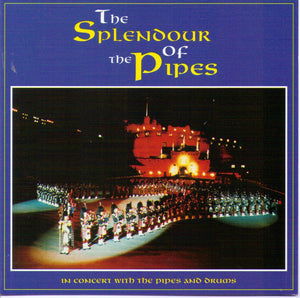 THE SPLENDOUR OF THE PIPES - GRCD 90