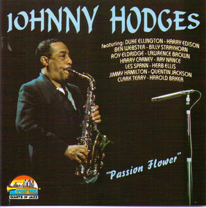 "JOHNNY HODGES ""Passion Flower"" - CD 53171"