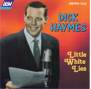"Dick Haymes ""Little White Lies"" - CD AJA 5387"