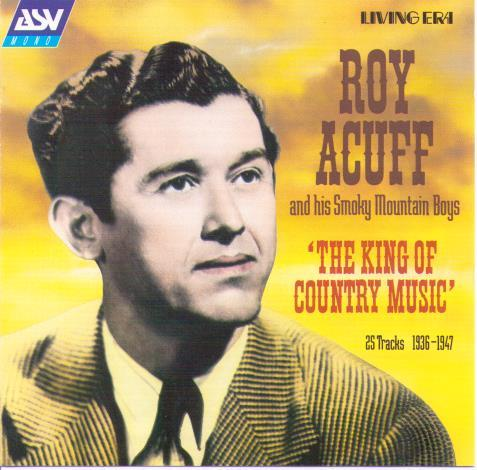 ROY ACUFF 'The King Of Country Music' CD AJA 5244