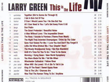 "LARRY GREEN ""This is the Life"" CDTS 149"