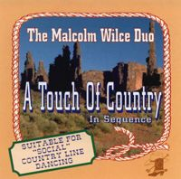 Malcolm Wilce Duo - A Touch Of Country