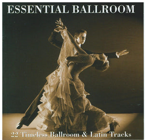 ESSENTIAL BALLROOM - various artists CDTS 2007